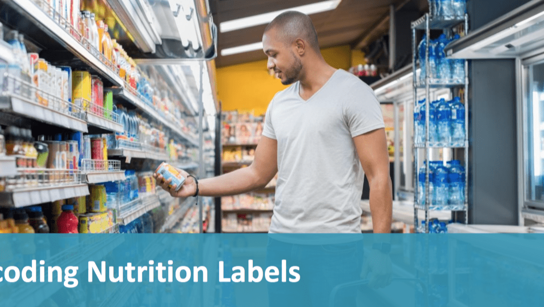 March is Nutrition Month –  Decoding Nutrition Labels